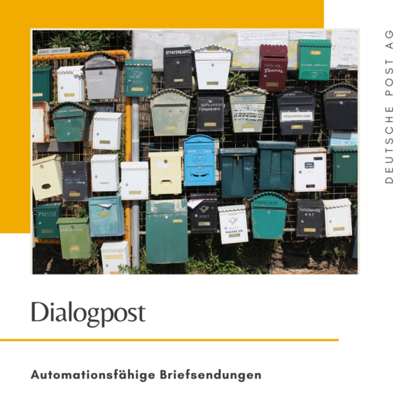 Dialogpost - Automationsfähige Briefsendungen - Deutsche Post AG