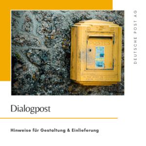 Dialogpost - Hinweise für Gestaltung & Einlieferung - Deutsche Post AG