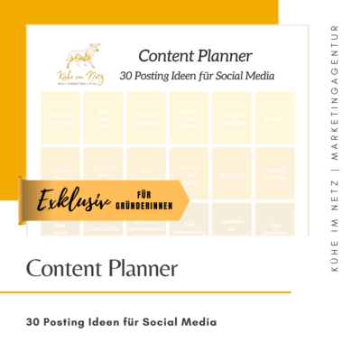 EXKLUSIV - Content Planner - 30 Posting Ideen für Social Media - Kühe im Netz Marketingagentur