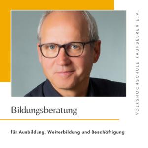 Bildungsberatung für Ausbildung, Weiterbildung und Beschäftigung - Volkshochschule Kaufbeuren e.V.