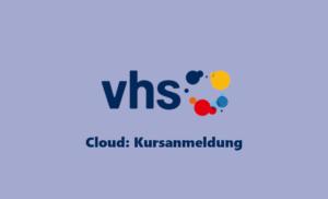 Webinar vhs Cloud Kursanmeldung