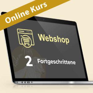 Webshop 2: Webdesign für Fortgeschrittene @ ONLINE