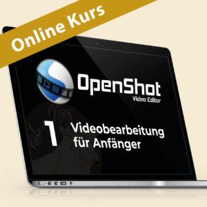 Open Shot 1: Videobearbeitung für Anfänger @ ONLINE